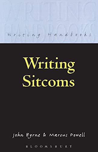 9780713665260: Writing Sitcoms (Writing Handbooks)