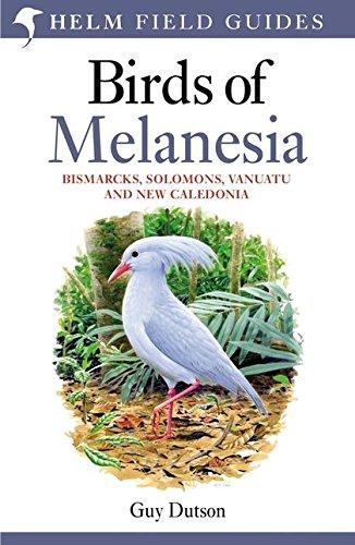 9780713665406: Birds of Melanesia: Bismarcks, Solomons, Vanuatu and New Caledonia (Helm Field Guides)