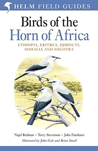 Stock image for Birds of the Horn of Africa: Ethiopia, Eritrea, Djibouti, Somalia, and Socotra (Helm Field Guides) for sale by Moe's Books