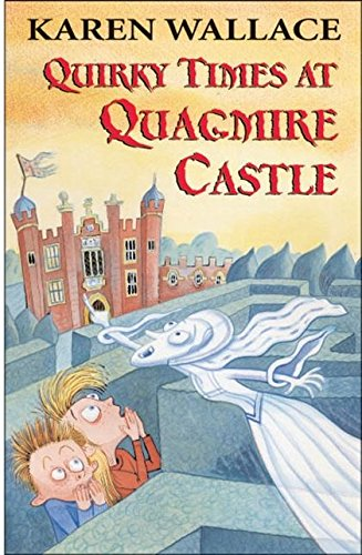 Quirky Times at Quagmire Castle (Black Cats) (9780713665727) by Karen Wallace