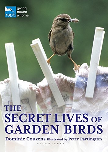 The Secret Lives of Garden Birds (RSPB) (0713666161) by Dominic Couzens