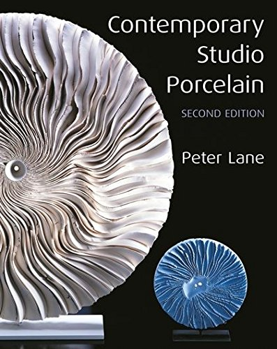 9780713666373: Contemporary Studio Porcelain: Materials, Techniques and Expressions