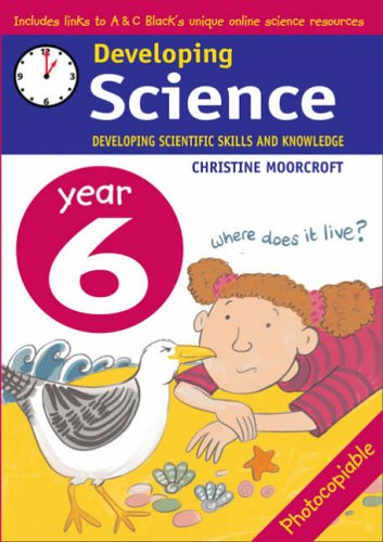 9780713666458: Developing Science: Year 6: Developing Scientific Skills and Knowledge