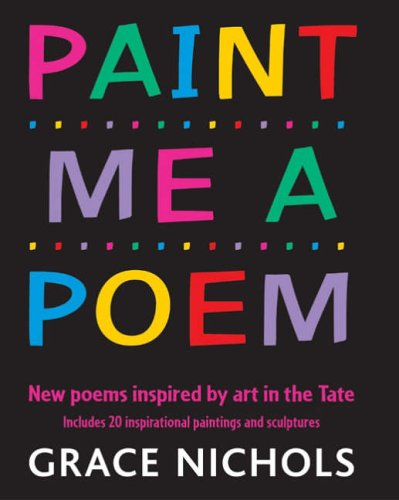 9780713666489: Paint Me a Poem: New Poems Inspired by Art in the Tate