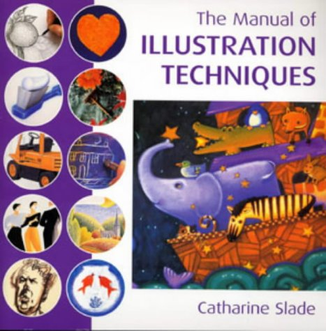 9780713666502: The Manual of Illustration Techniques
