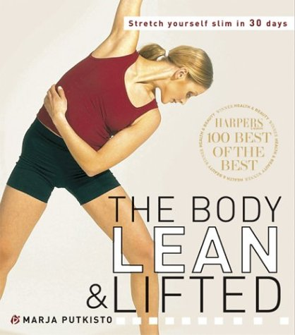 9780713666533: The Body Lean and Lifted: Stretch Yourself Slim in 30 Days!
