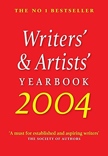 Writer's and Artist's Yearbook 2004 (Writers' & Artists' Yearbook): Edited in ...