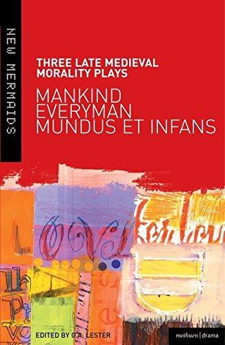 9780713666618: Three Late Medieval Morality Plays: Mankind, Everyman, Mundus et Infans