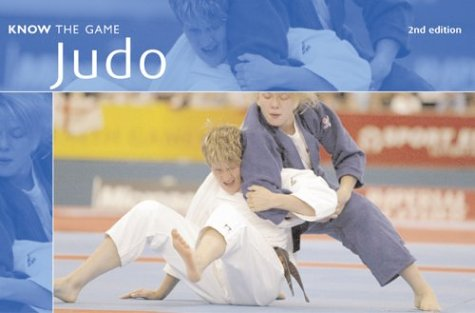 Judo (Know the Game) - 2nd Edition