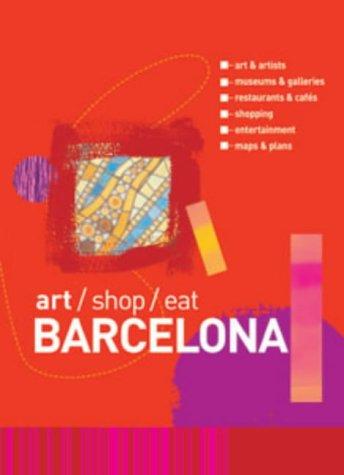 9780713666939: art/shop/eat Barcelona