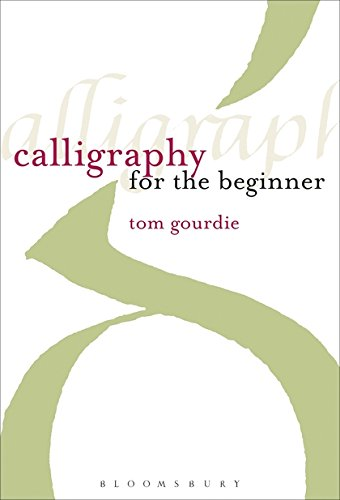9780713667158: Calligraphy for the Beginner
