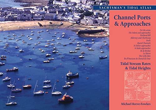 The Yachtsmans Tidal Atlas: Michael Reeve-Fowkes