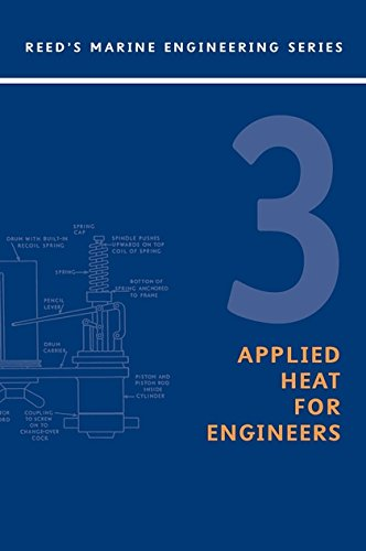 9780713667332: Reeds Vol 3: Applied Heat (Reeds Marine Engineering and Technology Series)