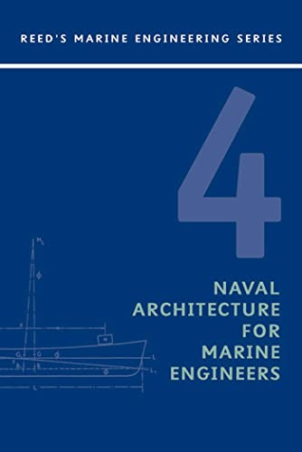 Reeds Vol 4: Naval Architecture for Marine: E.A. Stokoe