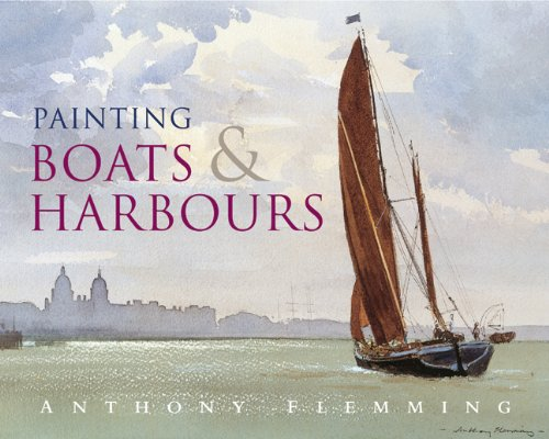 9780713667455: Painting Boats and Harbours