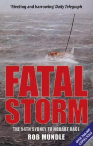 9780713667509: Fatal Storm: The 54th Sydney to Hobart Race