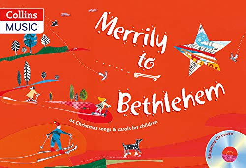 9780713667516: Merrily to Bethlehem (Book + CD): 44 Christmas Songs and Carols for Children (Songbooks)