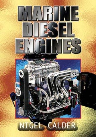 9780713667561: Marine Diesel Engines: Be Your Own Diesel Mechanic. Maintenance, Troubleshooting and Repair