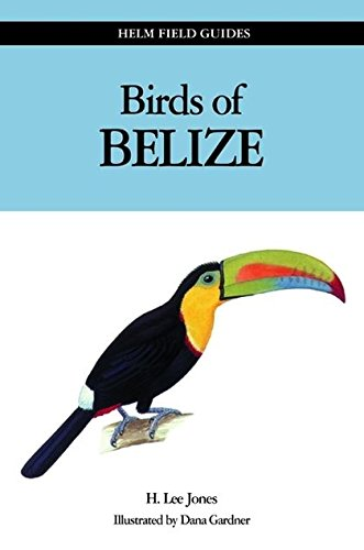 9780713667608: Birds of Belize (Helm Field Guides)