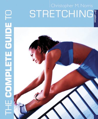 9780713667790: The Complete Guide to Stretching (Complete Guides)