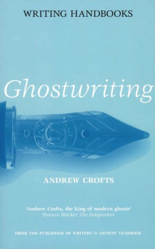 Writing Handbooks: Ghostwriting (Writing Handbooks): Andrew Crofts