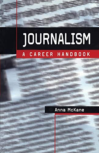 9780713667967: Journalism: A Career Handbook (Professional Media Practice)