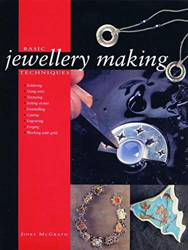 9780713667998: Basic Jewellery Making Techniques