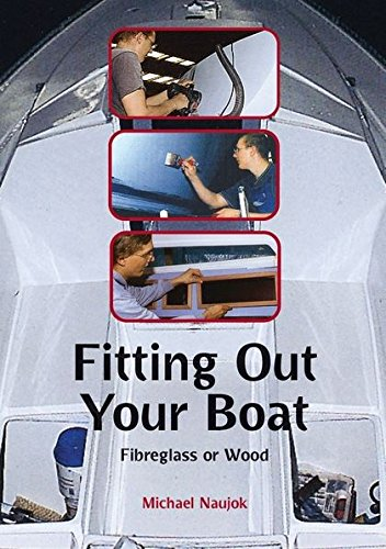 9780713668063: Fitting Out Your Boat: Fibreglass or Wood