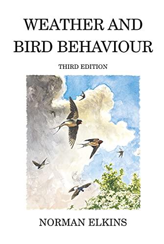 9780713668254: Poyser Monographs: Weather and Bird Behaviour