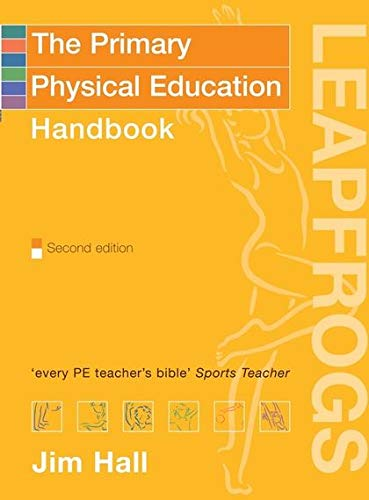 9780713668292: Primary Physical Education Handbook (Leapfrogs)