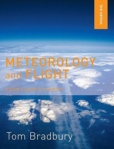 9780713668315: Meteorology and Flight: A Pilot's Guide to Weather