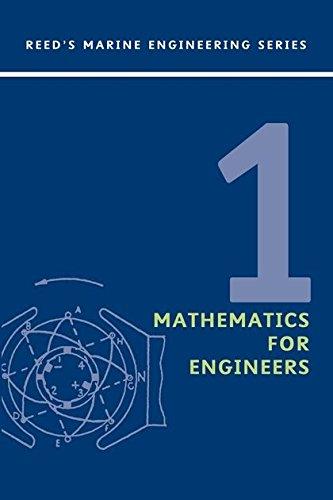 9780713668377: Reeds Vol 1: Mathematics for Engineers (Reed's Marine Engineering) (v. 1)