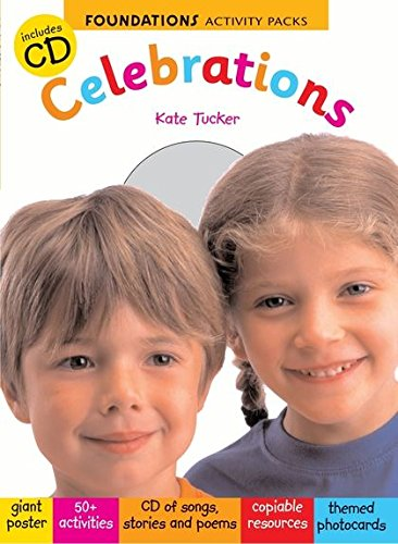 Celebrations (Foundations): Tucker, Kate