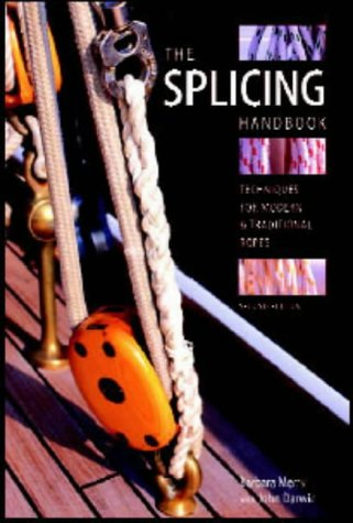 9780713668469: The Splicing Handbook: Techniques for Modern and Traditional Ropes