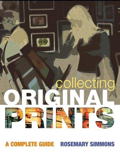 9780713668476: Collecting Original Prints: A beginner's guide