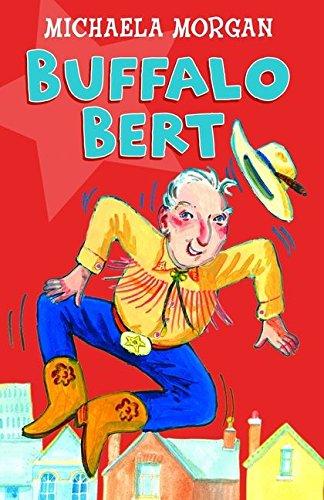 9780713668636: Year 3: Buffalo Bert: The Cowboy Grandad (White Wolves: Familiar Settings)