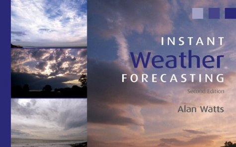 9780713668681: Instant Weather Forecasting