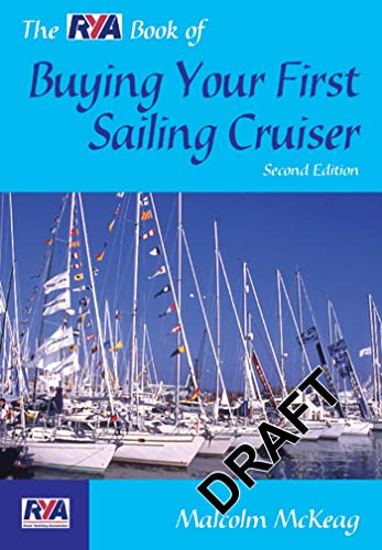 9780713668728: The RYA Book of Buying Your First Sailing Cruiser