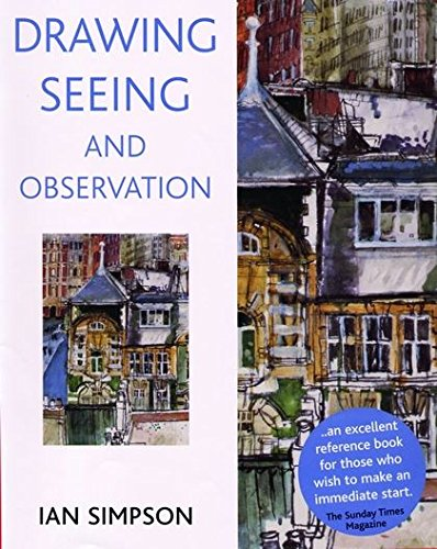 9780713668780: Drawing, Seeing and Observation