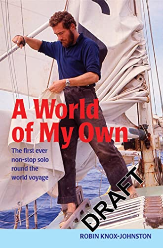 9780713668995: A World of My Own: The first ever non-stop solo round the world voyage