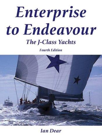 9780713669060: Enterprise to Endeavour: The J-Class Yachts