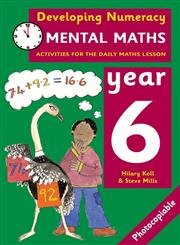 9780713669152: Developing Numeracy: Mental Maths Year 6: Activities for the Daily Maths Lesson (Developings)