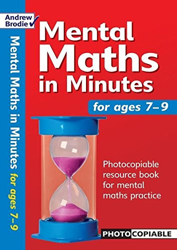 9780713669312: Mental Maths in Minutes for Ages 7-9: Photocopiable Resources Book for Mental Maths Practice