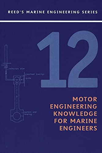 Reeds Vol 12: Motor Engineering Knowledge for Marine Engineers (Reeds Professional): Price, Anthony...