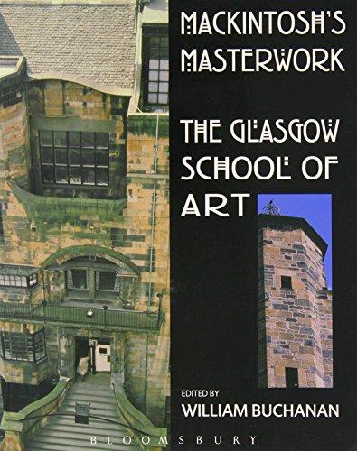 9780713669497: Mackintosh's Masterwork: The Glasgow School of Art