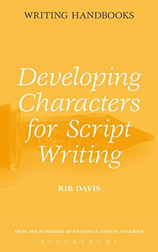Developing Characters for Script Writing (Writing Handbooks): Davis, Rib