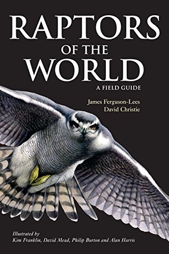 9780713669572: Raptors of the World: A Field Guide (Helm Field Guides)