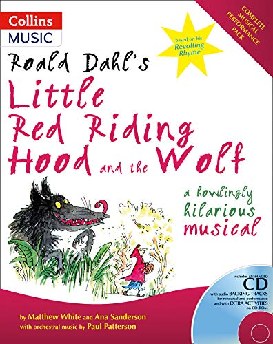 9780713669589: Roald Dahl's Little Red Riding Hood and the Wolf: A Howling Hilarious Musical (A & C Black Musicals)