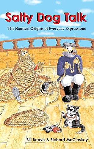 9780713669763: Salty Dog Talk: The Nautical Origins of Everyday Expressions