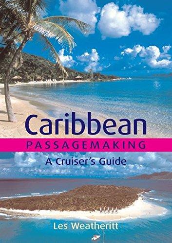 9780713669787: Caribbean Passagemaking: A Cruiser's Guide